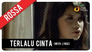 Watch Rossa Terlalu Cinta video
