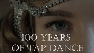 100 Years of Tap dance