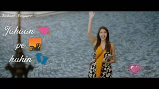 Whatsapp status  Hawayein  Jab Harry met Sejal  Sh
