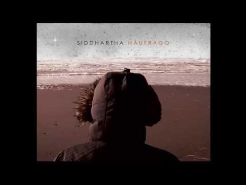Siddhartha Naufrago Disco Completo