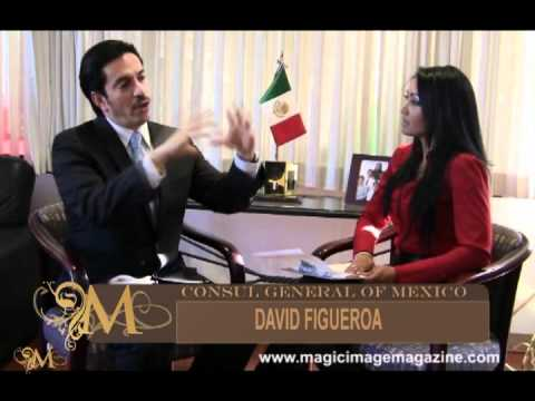 MAGIC IMAGE HOLLYWOOD MAGAZINE INTERVIEWS DAVID FIGUEROA CONSUL GENERAL OF MEXICO IN LOS ANGELES