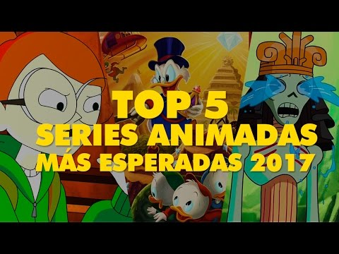 Top 5: Series animadas más esperadas del 2017