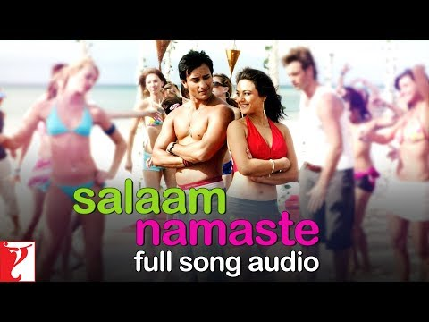 Salaam Namaste - Full Song Audio   Salaam Namaste   Kunal   Vasundhara   Vishal & Shekhar