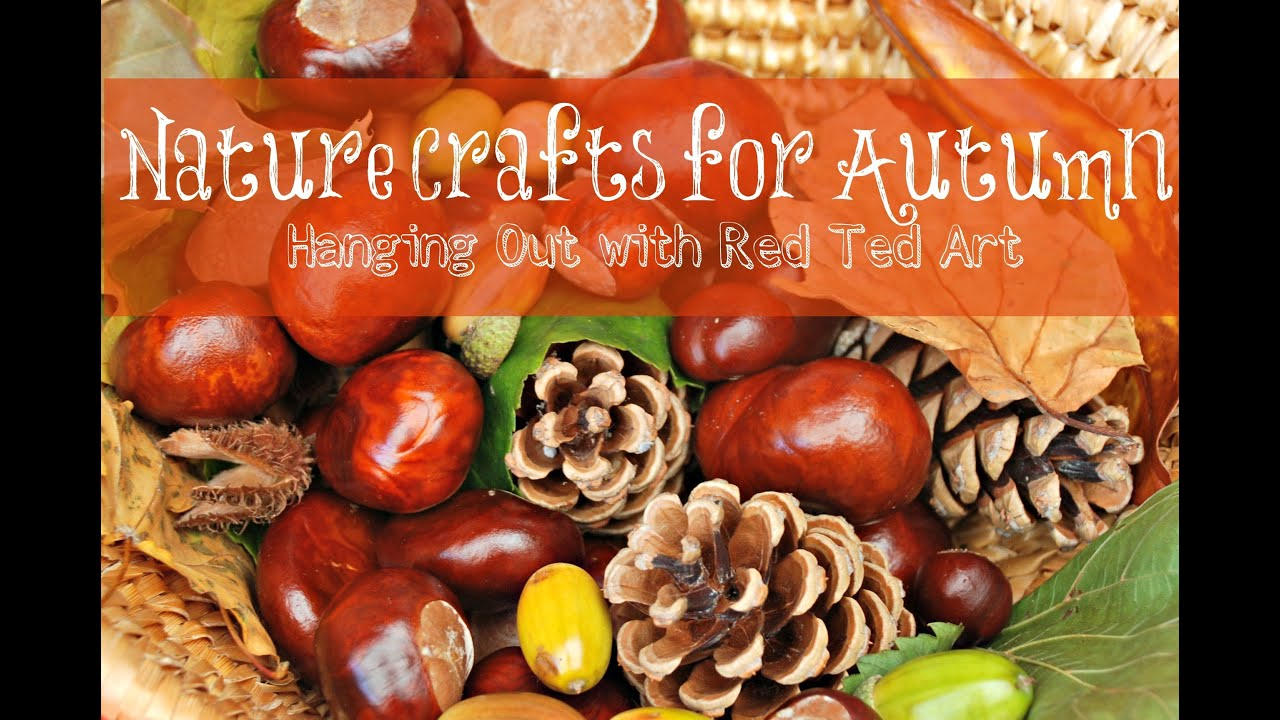 Nature autumn crafts youtube - Acorn and chestnut crafts ...