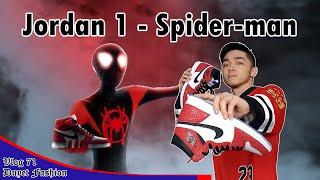 Giày Người Nhện - Jordan 1 Retro High OG (Spider-Man Origin Story)   Vlog 71 – Duyet Sneaker