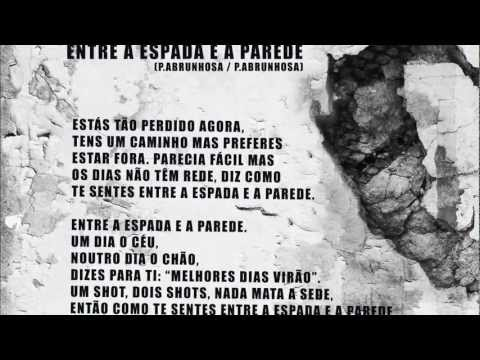 Pedro Abrunhosa - Entre A Espada E A Parede