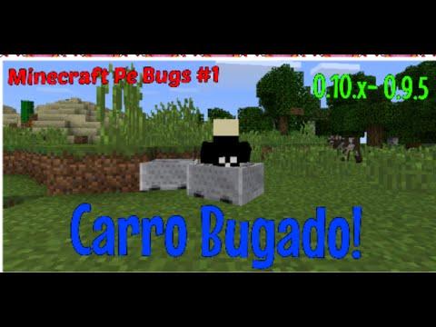Minecraft pe Bugs 1 Carro