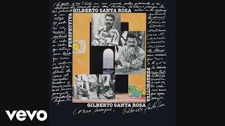 Watch Gilberto Santa Rosa Cosas Nuevas video