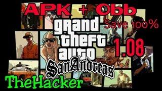 GTA San Andreas 1.08 APK (obb + save 100%) [Android]