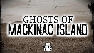 The Ghosts of Mackinac Island | Ghost Stories, Paranormal, Supernatural, Hauntings, Horror