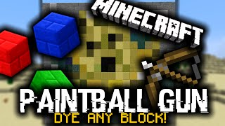 Minecraft: PAINTBALL GUNS! Which dye any block! (Only One Command!)