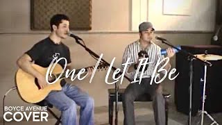U2 / Mary J. Blige / Beatles - One / Let It Be (Boyce Avenue acoustic cover) on iTunes & Spotify