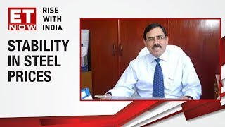 Anil Kumar Chaudhary of SAIL speaks on stability in steel prices