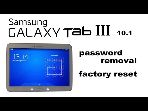 Samsung GALAXY Tab 3 10.1 - Password. Screen Lock Removal. Hard Reset