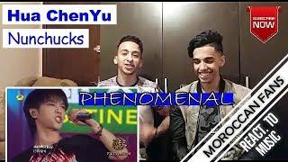 Arab React To | Hua Chenyu 'Nunchucks' (Singer 2018 - Episode 6) || MOROCCAN REACT