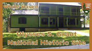White Haven - Home of Ulysses S Grant - Missouri
