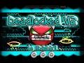 Geometry Dash - Deadlocked V2 100% GAMEPLAY Online (lID4sh3rIl) MEDIUM DEMON