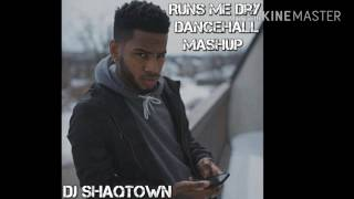 Run Me Dry - Bryson Tiller Dancehall Mashup By DJ ShaqTown