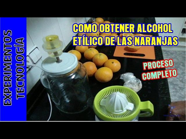 Como obtener alcohol etílico (etanol) a partir de naranjas. Homemade ethanol from oranges.