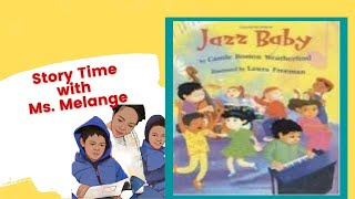 Jazz Baby by Carole Boston Weatherford/Children's Book Read Aloud/Storytime with Ms. Melange