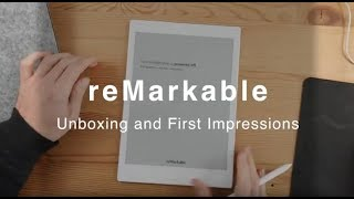 reMarkable Tablet - unboxing and first impressions