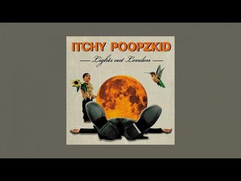 Itchy Poopzkid - Tt Hurricane