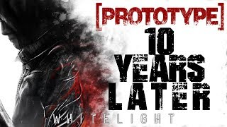 PROTOTYPE: 10 Years Later