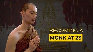 Becoming A Monk At 23