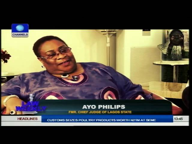 Law Weekly: What It Takes To Be A Judge? Justice Ayo Phillips Speaks Pt.2