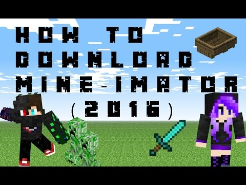 How To Download Mine-Imator 2016 (SIMPLE AND QUICK!!)