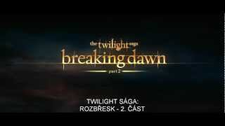 Twilight sága: Rozbřesk - 2. část (Twilight Saga: Breaking Dawn - Part 2) - český trailer 2