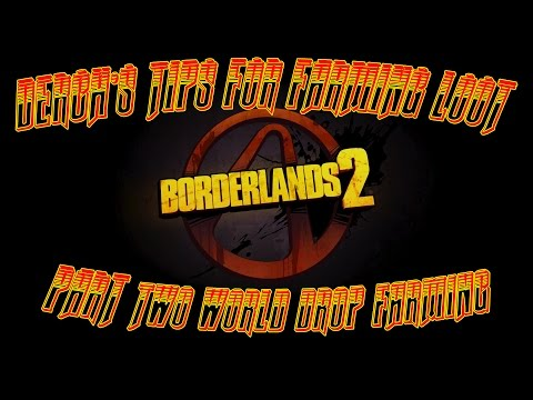 Borderlands: Derch's Tips for Farming - World Drops