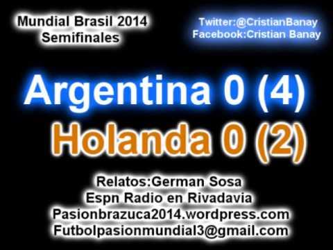 (Los penales) Argentina 0 Holanda 0 (4-2) (Relato German Sosa) Mundial Brasil 2014