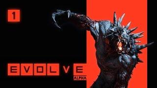 EVOLVE Alpha #001 - Dem Monster auf der Spur