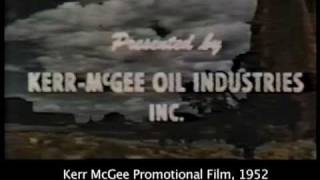 Highlights from Kerr McGee's 1952 Promotional Film
