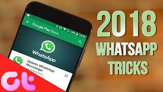 8 Cool New WhatsApp Tricks You Should Know in 2018