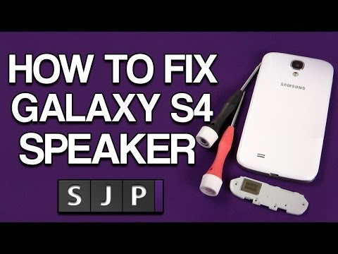 How To Fix / Repair Galaxy S4 Speaker