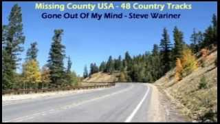 Watch Steve Wariner Gone Out Of My Mind video
