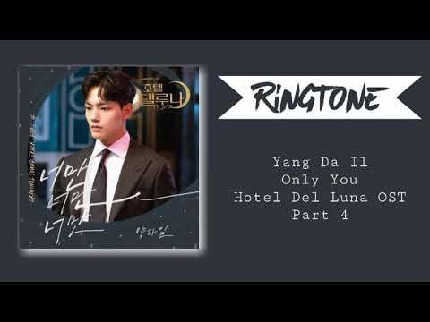 Download RINGTONE YANG DA Il - ONLY YOU HOTEL DEL LUNA OST PART 4   DOWNLOAD Mp4 baru