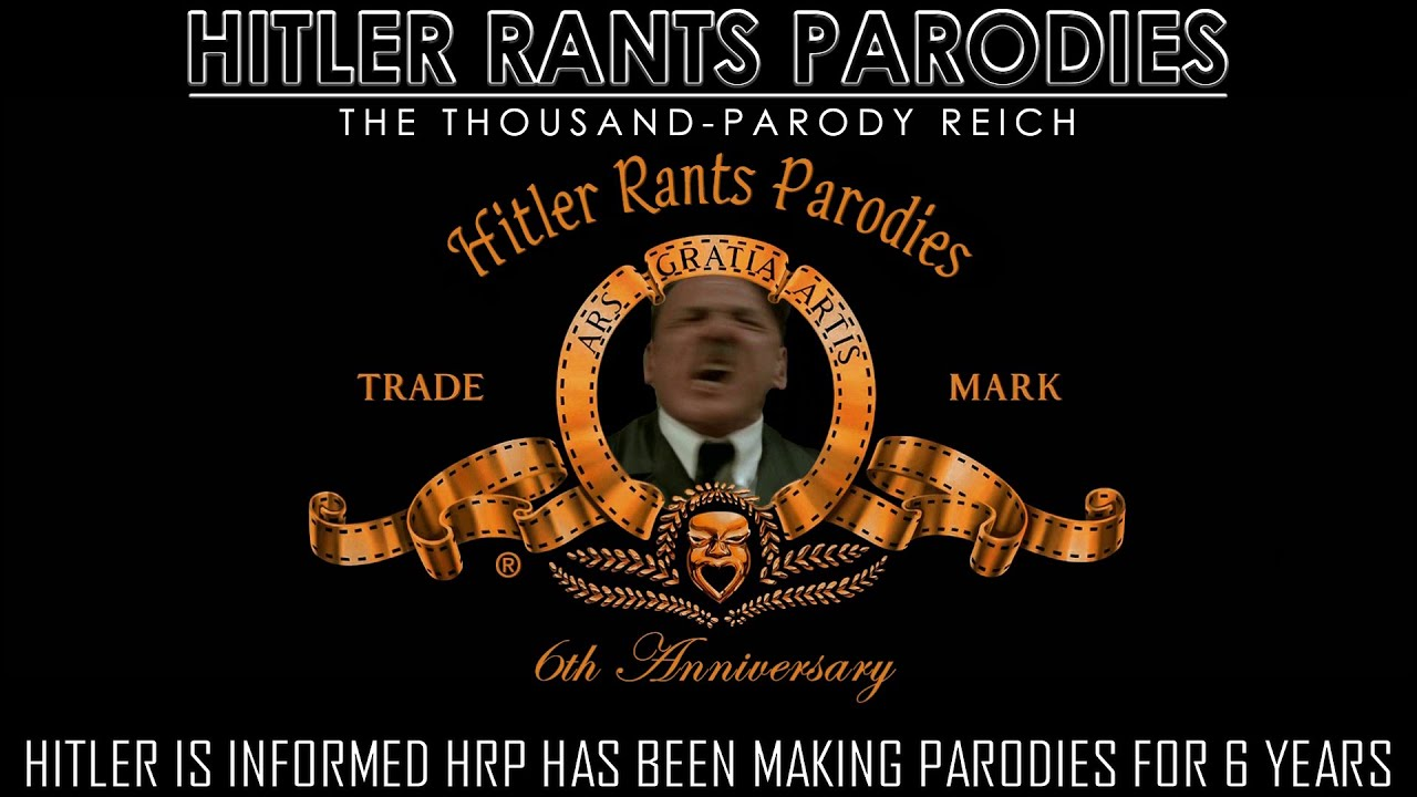 Hitler is informed HRP has been making parodies for 6 years