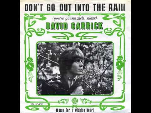 David Garrick - Don't Go Out Into The Rain