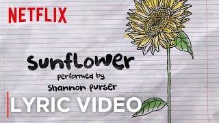 Official Sunflower Lyric Video | Sierra Burgess Is A Loser | Netflix