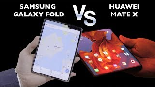 MWC : Samsung Galaxy Fold vs Huawei Mate X : le match des smartphone pliables !