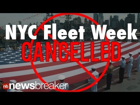 BREAKING: NYC's Fleet Week Officially Cancelled Due to Government Budget Cuts | NewsBreaker | Ora TV