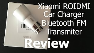 Xiaomi ROIDMI Review | Car Charger FM Transmitter