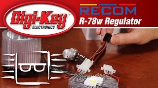 RECOM R-78w Regulator - Another Geek Moment │ DigiKey