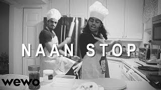 NAAN STOP (Drake Nonstop Parody) - RwnlPwnl
