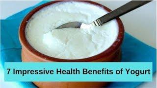 7 Impressive Health Benefits of Yogurt