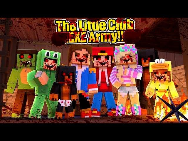 Minecraft .EXE - THE .EXE LITTLE CLUB ARMY IS ALMOST COMPLETE!