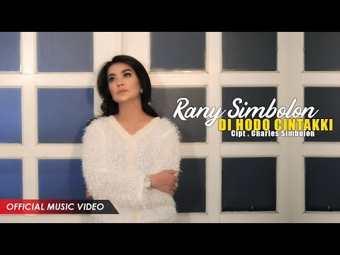 Rany Simbolon - Di Ho Do Cintakki ( Official Music Video )